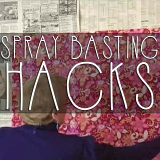 Spray basting hack that will change your life!