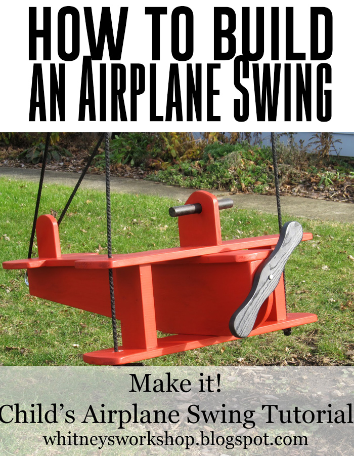 How to build an airplane swing - great tutorial