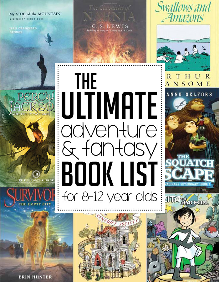 The ultimate adventure & fantasy (and mystery) children's book list for 8-12 year olds! Save this one!