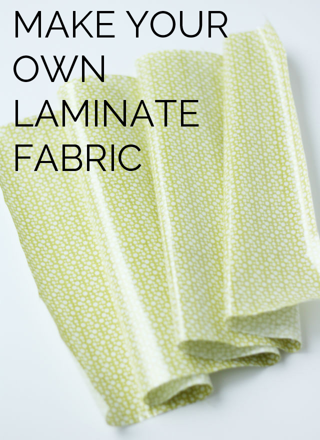 Make your own laminate fabric
