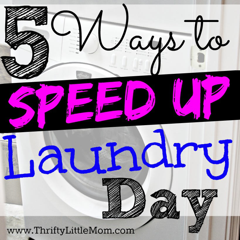 5 ways to speed up laundry day