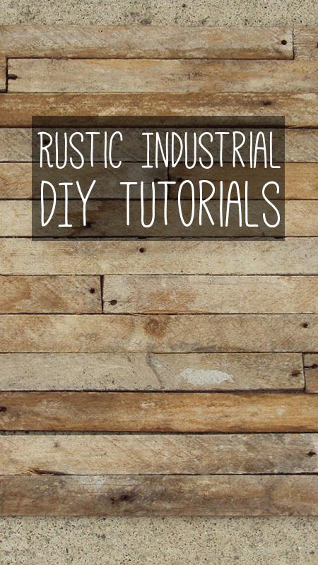 diy-rustic-industrial-tutorials