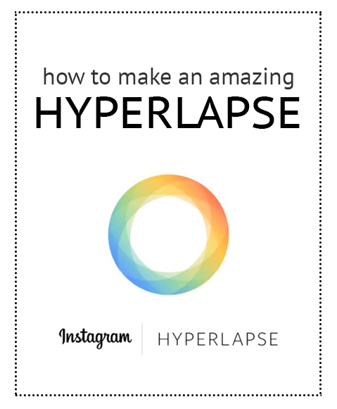 How to make an amazing hyperlapse video