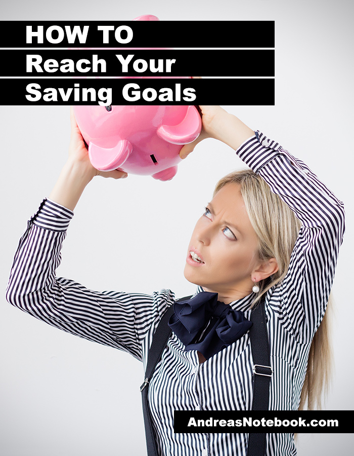 How to reach your saving goals