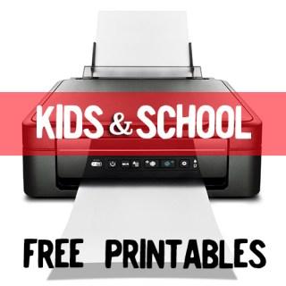 Kids & School themed FREE printables