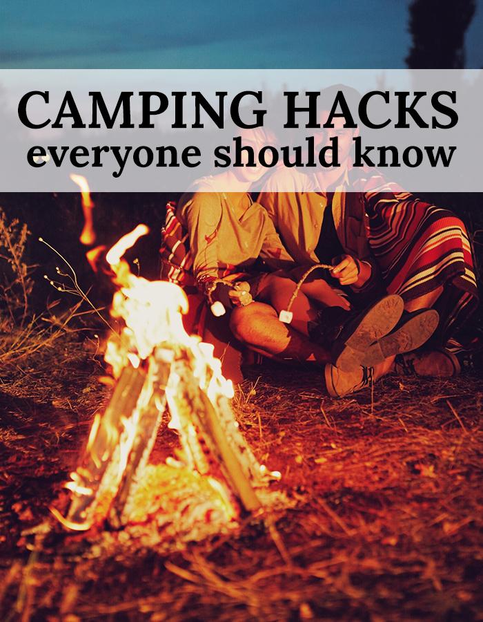 Camping hacks everyone should know