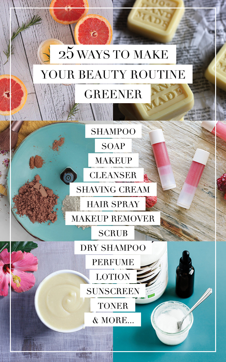 28 ways to make your beauty routine greener
