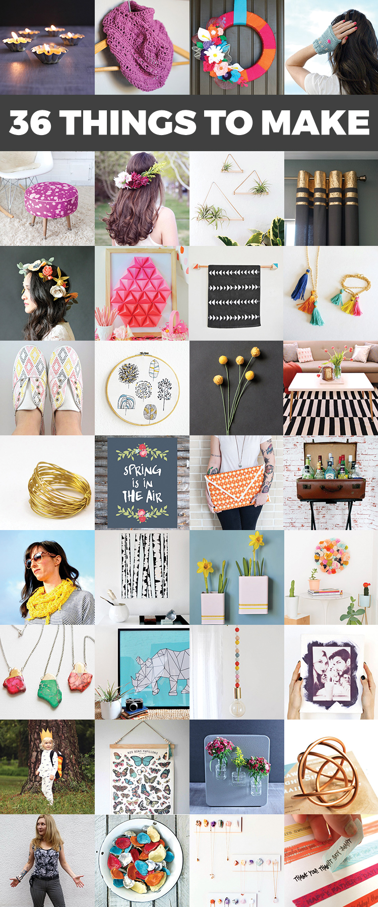 Oh my gosh! I want to make all of these things! 36 Things You'll Want to Make