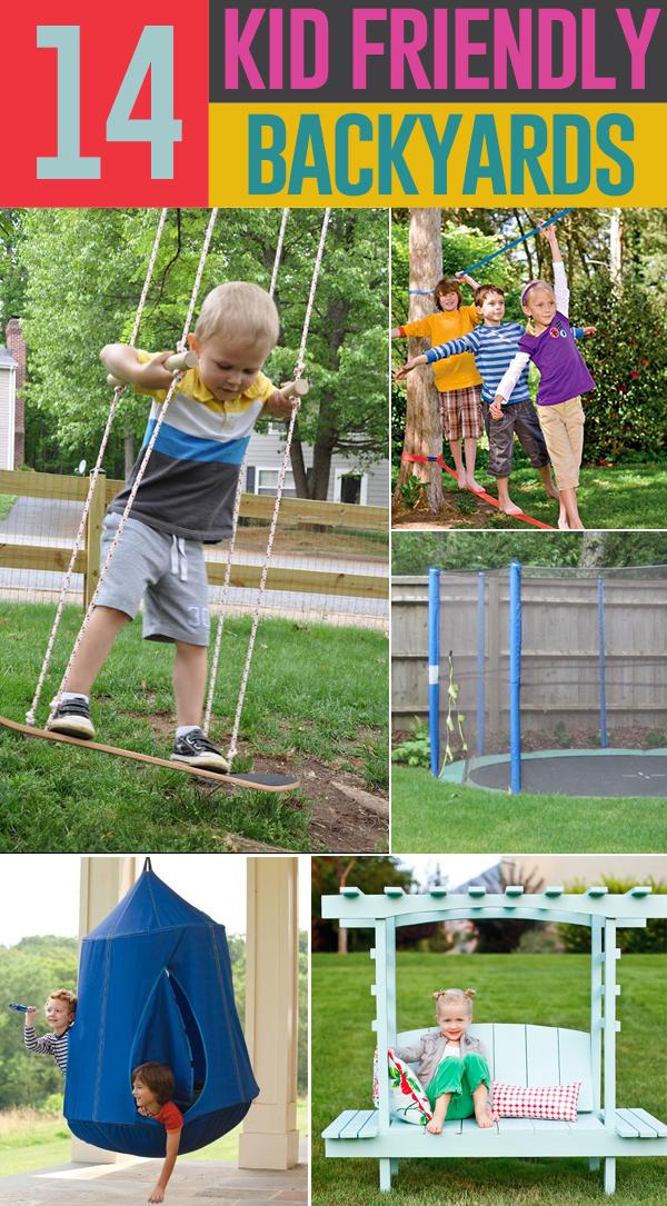 14 Ways To Make Your Backyard Kid Friendly On A Budget