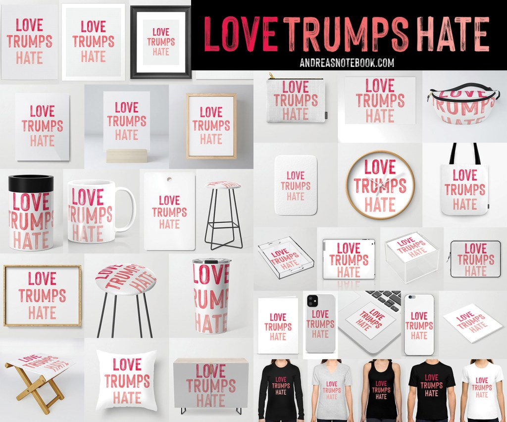 LOVE TRUMPS HATE PRODUCTS