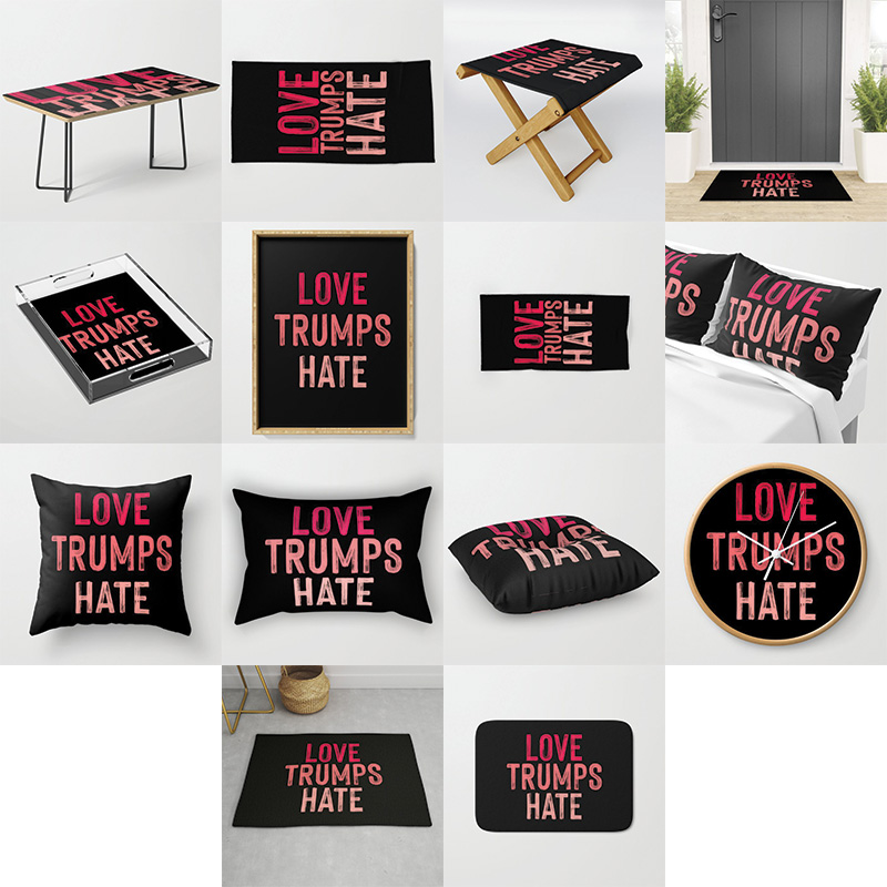 Love trumps hate home decor pillow table clock rug towel pillow case welcome mat