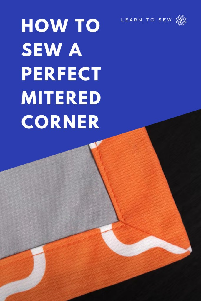 How to sew a mitered corner tutorial