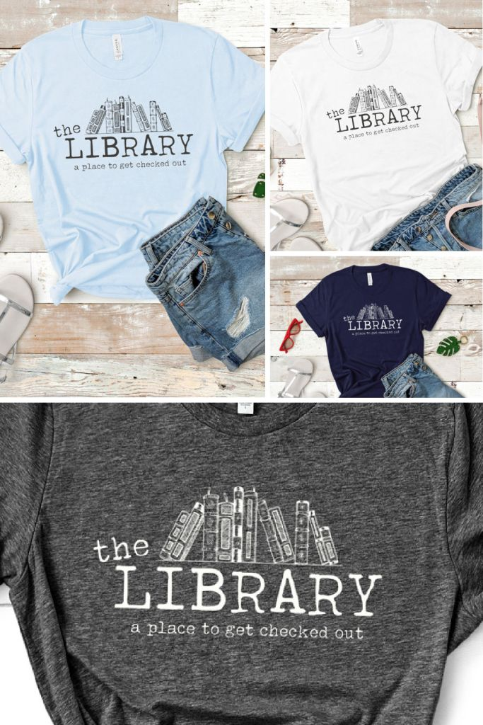 the library a place to get checked out - funny book tee t-shirt