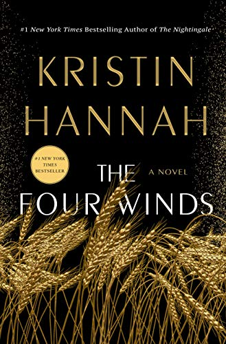 book cover: The Four Winds by Kristin Hannah