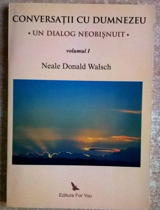 Conversații cu Dumnezeu scris de Neale Donald Walsch