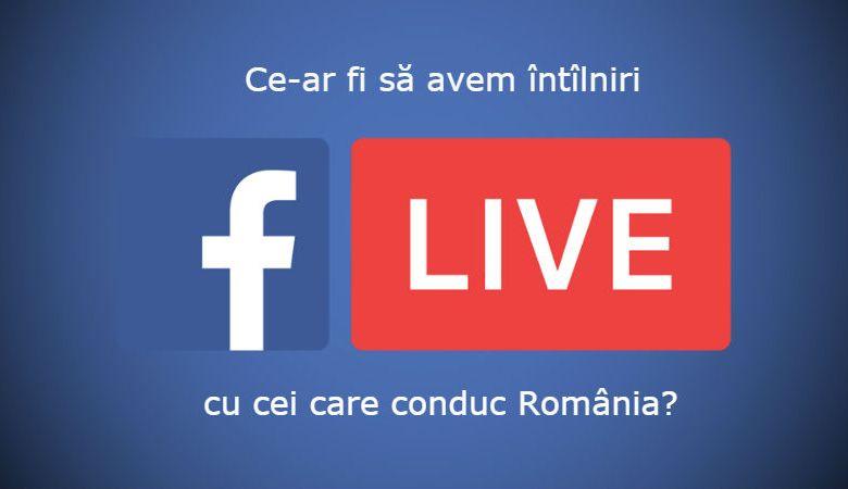 Photo of Ce-ar fi să avem periodic întîlniri Facebook live video cu cei de la conducere?