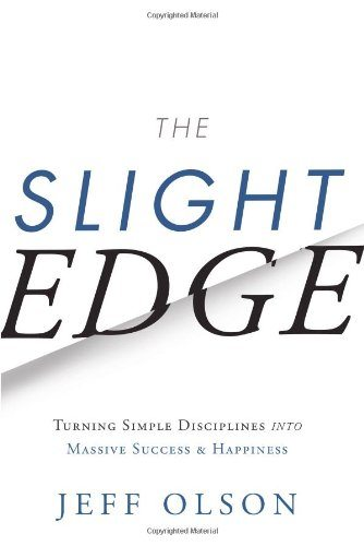 The Slight Edge Review Jeff Olson | Andreia Thoughts