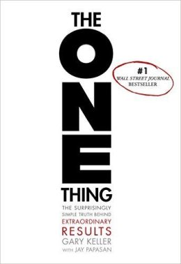 The One Thing Book Review Gary Keller