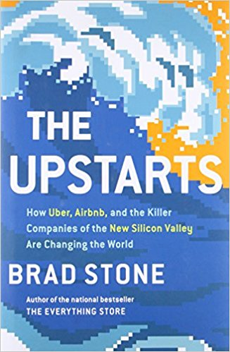 the upstarts brad stone best books 2017