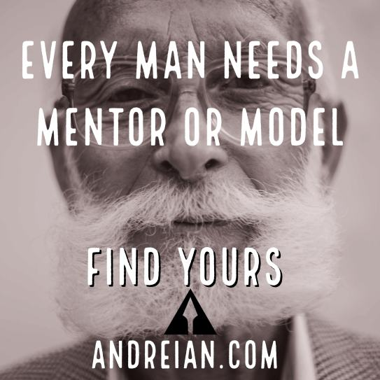 every man needs a mentor