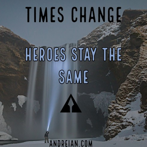 Heroes stay the same
