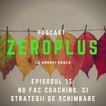 ZeroPlus Podcast Episodul 15