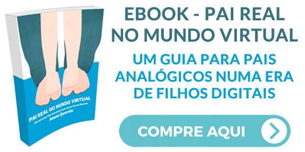 Ebook - Pai Real no Mundo Virtual