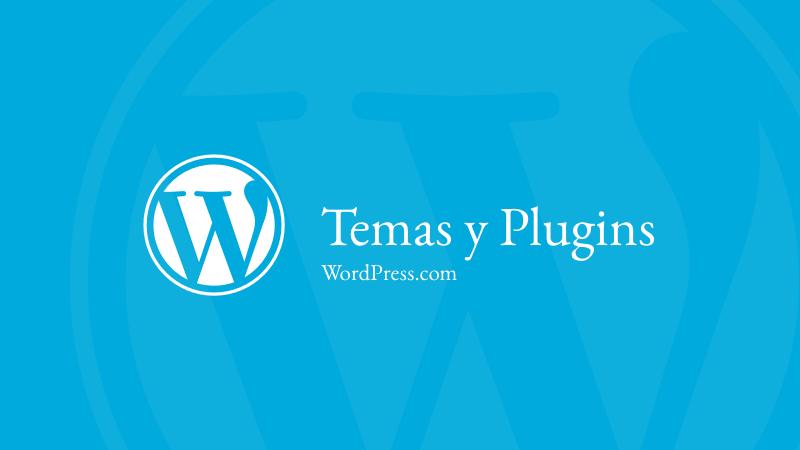 WordPress.com permite temas y plugins de terceros | Andres Dev