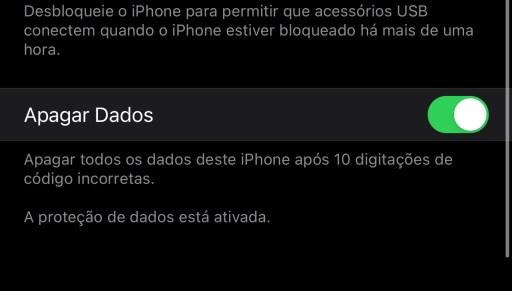 """A imagem mostra a opção Apagar Dados ativada, com o texto """"Apagar todos os dados deste iPhone após 10 digitações de código incorretas"""" abaixo."""
