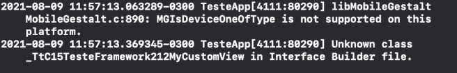 "A imagem mostra um log do console do lldb, informando o erro ""Unknown class _TtC15TesteFramework212MyCustomView in"" in Interface Builder file."