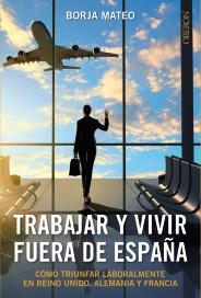 libro Trabajar y vivir fuera de España