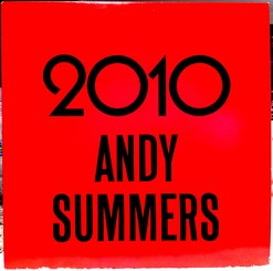 Andy Summers 2010