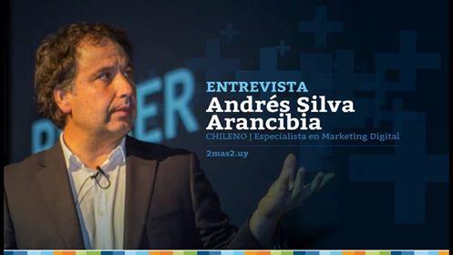 Andrés Silva Arancibia Entrevista Marketing Digital Uruguay 2012 2mas2.uy