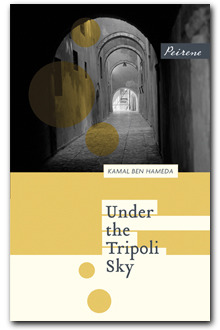 Under the Tripoli Sky by Kamal Ben Hameda