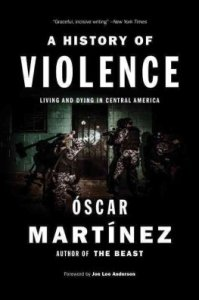 A History of Violence by Oscar Martinez