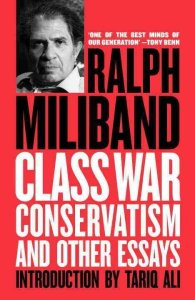 Class War Conservatism & Other Essays by Ralph Miliband