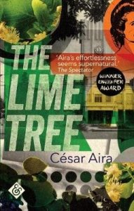 The Lime Tree by Cesar Aira