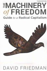 The Machinery of Freedom by David D. Friedman