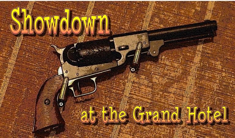 Showdown at the Grand Hotel