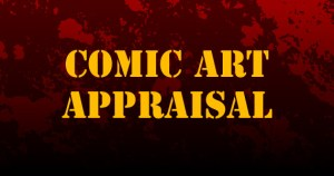 Comic Art Appraisal