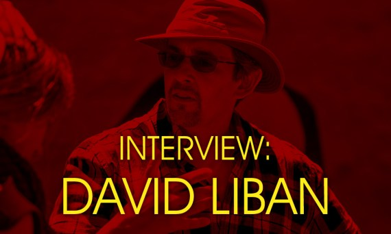 Interview with Filmmaker David Liban