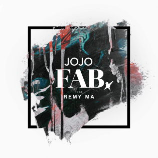#78 JOJO - FAB. (FEAT. REMY MA). Genre: pop. Album: Mad Love. Link: https://www.youtube.com/watch?v=4_4b9ZcewYI