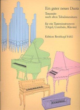 Ein guter neuer Danz' edited by Hans Haselbock (Wiesbaden: Breitkopf & Härtel, 1989)