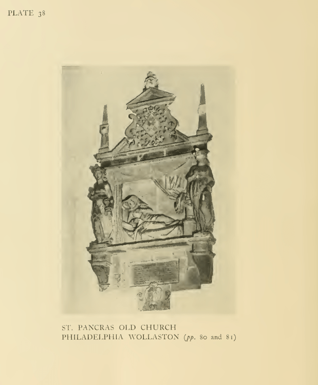 St Pancras Old Church, London NW1. Early 17th-century memorial to Philadelphia Wollaston. [1638?-1713?] Source: Survey of London.