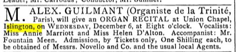 A recital at the Union Chapel, Islington, London (UK). [Source: Source: The Musical Times, Vol. 23, No. 478 (Dec. 1, 1882)]