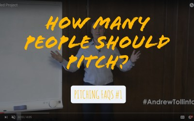 How Many People Should Pitch? FAQ #1 Video & Podcast