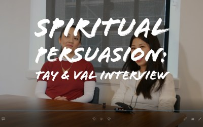 Spiritual Persuasion: Tay & Val Interview