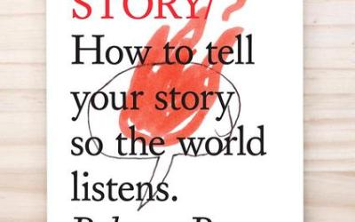 Book Notes: Do Story How to Tell Your Story So the World Listens