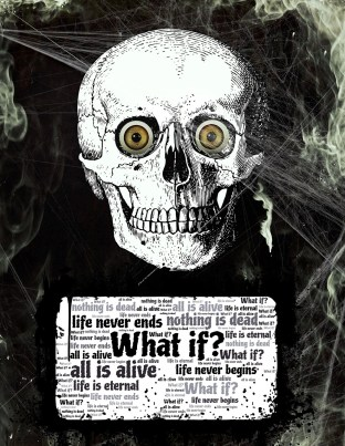 """Skull image with """"What if"""" questions"""