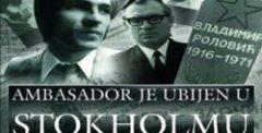 Ambasador je ubijen u Stokholmu (1990) domaći film gledaj online